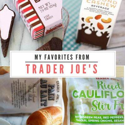 My Favorites at Trader Joe's
